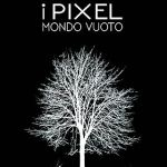 I pixel - Mondo nuovo