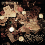 Hollywood groupies - Bitchcraft